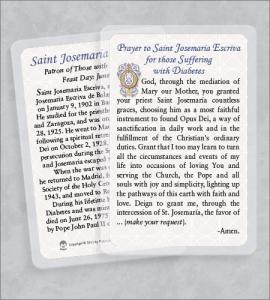 ST JOSEMARIA ESCRIVA/DIABETES LAMINATED HEALING PRAYER CARD